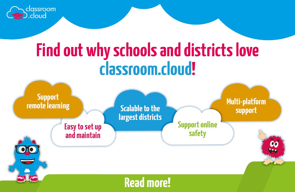 Schools and districts love classroom.cloud