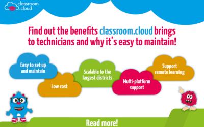 Why technicians love classroom.cloud…