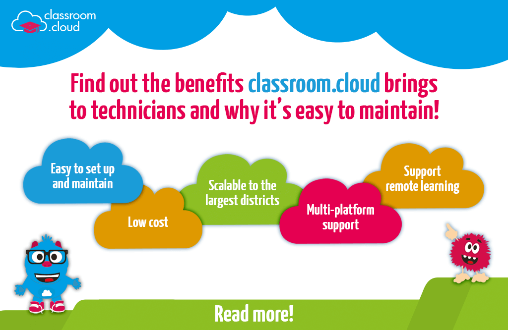 Why technicians love classroom.cloud…